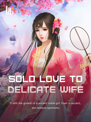 Solo Love to Delicate Wife