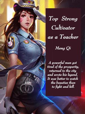Top Strong Cultivator as a Teacher