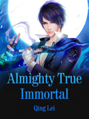 Almighty True Immortal