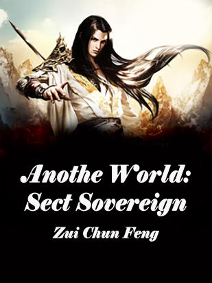 Another World: Sect Sovereign