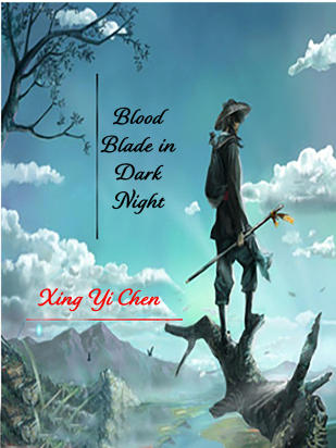 Blood Blade in Dark Night