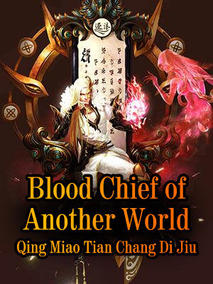 Blood Chief of Another World