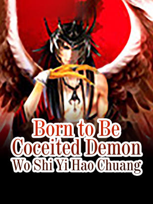 Born to Be Coceited Demon