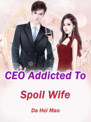 CEO Addicted To Spoil Wife