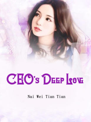 CEO's Deep Love