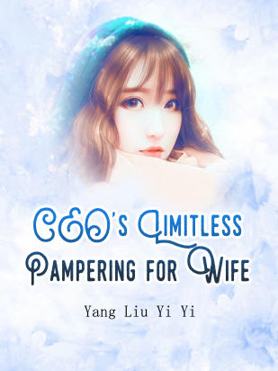 CEO's Limitless Pampering for Wife