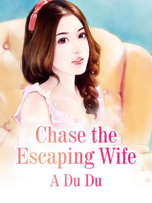 Chase the Escaping Wife