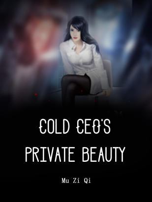 Cold CEO's Private Beauty