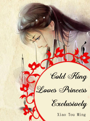 Cold King Loves Princess Exclusively