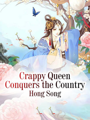 Crappy Queen Conquers the Country