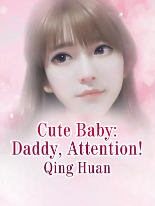 Cute Baby: Daddy, Attention!