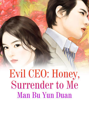 Evil CEO: Honey, Surrender to Me