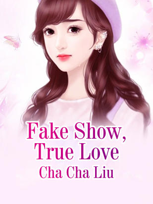 Fake Show, True Love