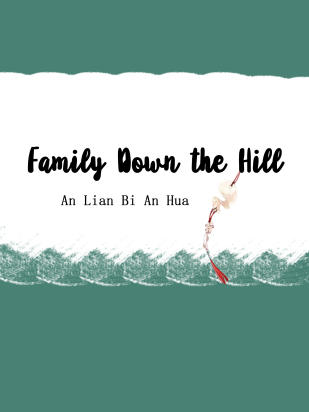 Family Down the Hill