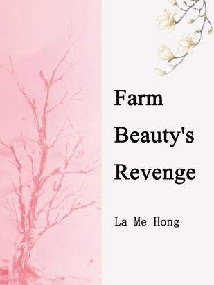 Farm Beauty's Revenge