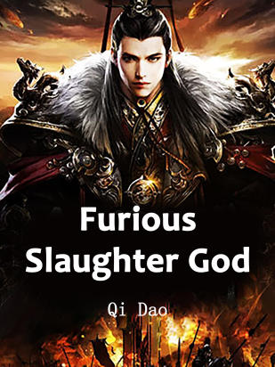 Furious Slaughter God