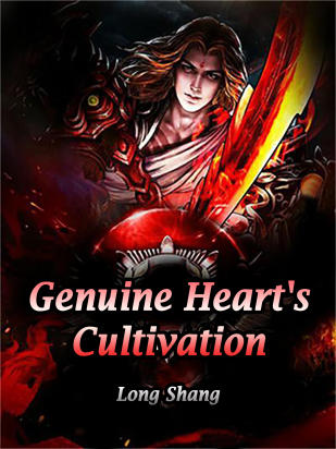 Genuine Heart's Cultivation
