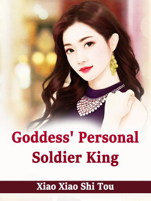 Goddess' Personal Soldier King