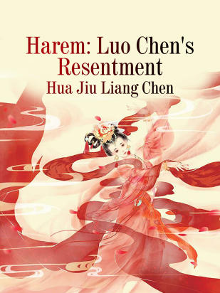 Harem: Luo Chen's Resentment