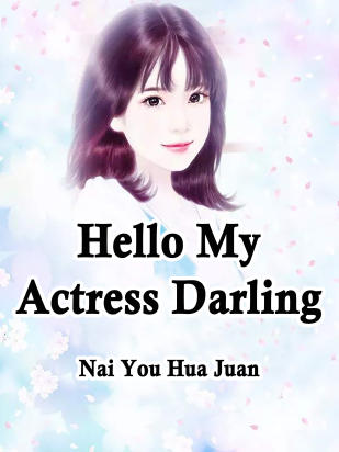 Hello, My Actress Darling