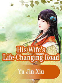 His Wife's Life-Changing Road