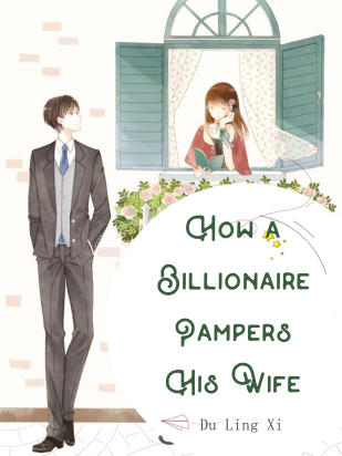 How a Billionaire Pampers His Wife