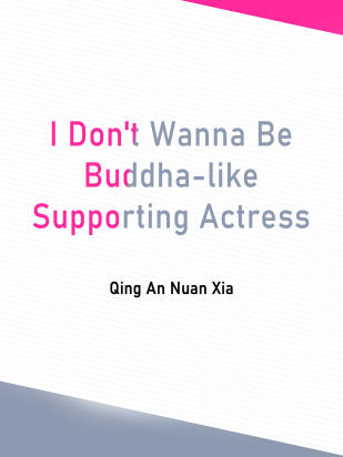 I Don't Wanna Be Buddha-like Supporting Actress