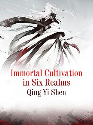 Immortal Cultivation in Six Realms