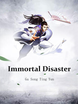 Immortal Disaster
