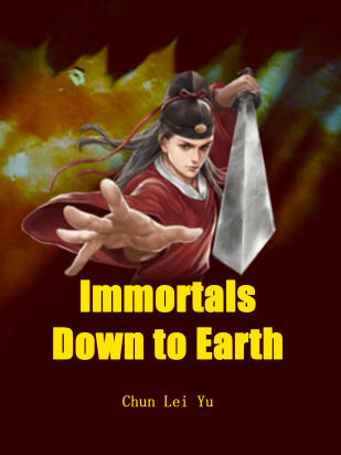 Immortals Down to Earth