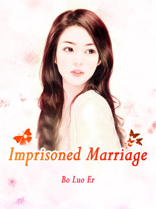 Imprisoned Marriage