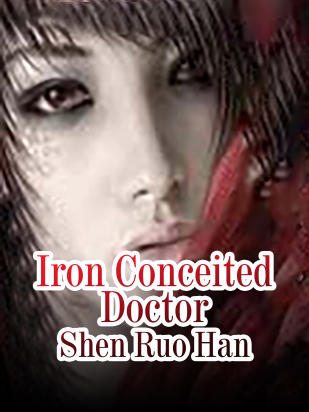 Iron Conceited Doctor