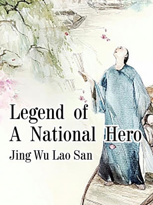Legend of A National Hero