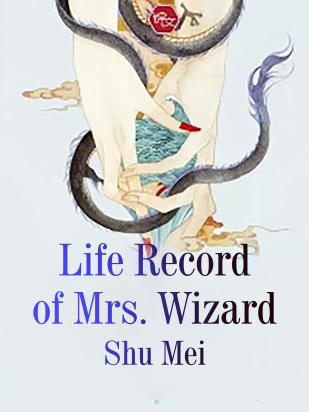 Life Record of Mrs. Wizard