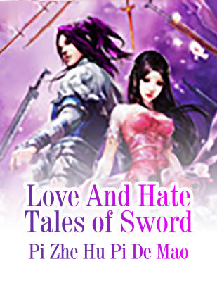 Love And Hate Tales of Sword