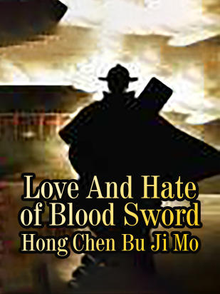 Love And Hate of Blood Sword