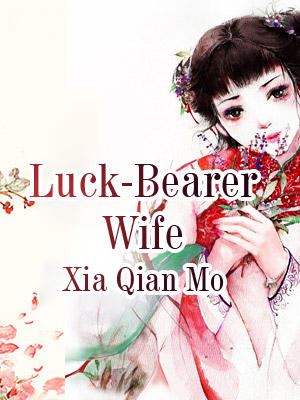 Luck-Bearer Wife