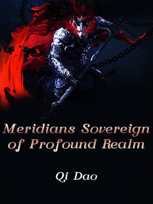 Meridians Sovereign of Profound Realm