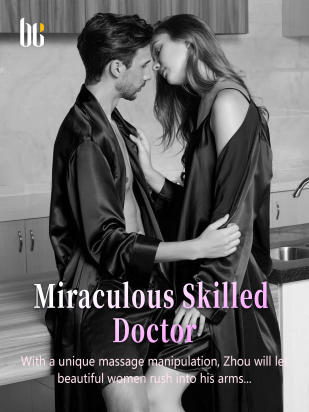 Miraculous Skilled Doctor