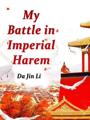 My Battle in Imperial Harem