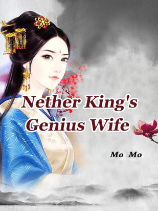 Nether King's Genius Wife