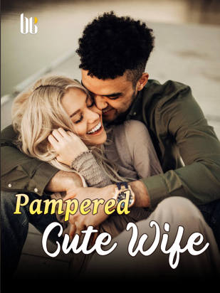 Pampered Cute Wife