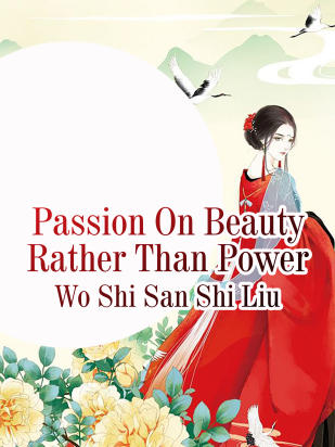 Passion On Beauty Rather Than Power