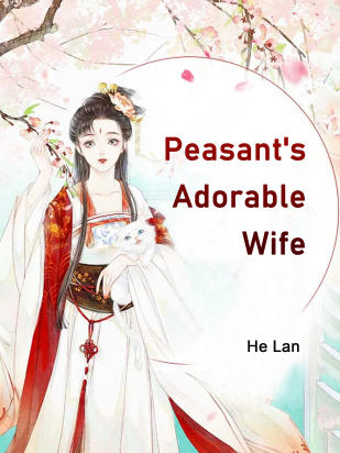 Peasant's Adorable Wife
