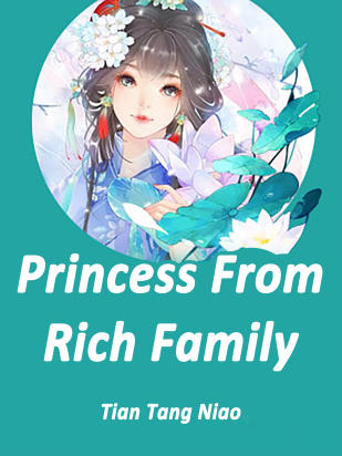 Princess From Rich Family