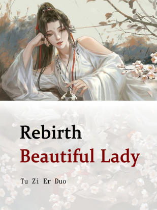 Rebirth: Beautiful Lady