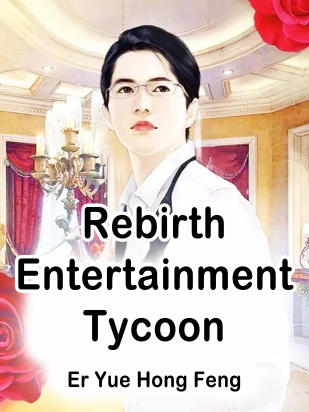Rebirth: Entertainment Tycoon