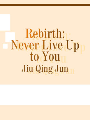 Rebirth: Never Live Up to You