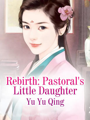 Rebirth: Pastoral's Little Daughter