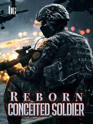 Reborn Conceited Soldier